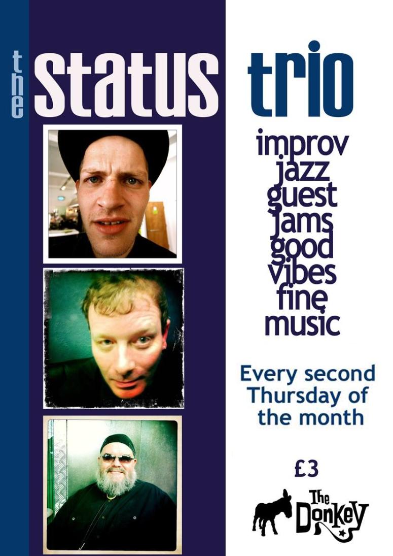 Improvised Jazz Leicester, Midlands, UK. The Status Trio